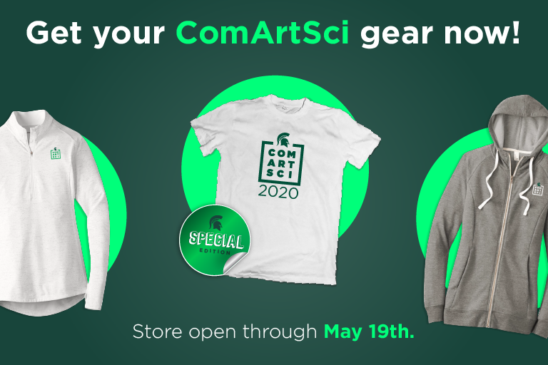 Get your ComArtSci gear now! Store open through May 19th.