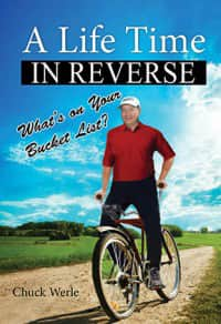"Cover photo of Chuck Werles' book ""A Life Time in Reverse."""
